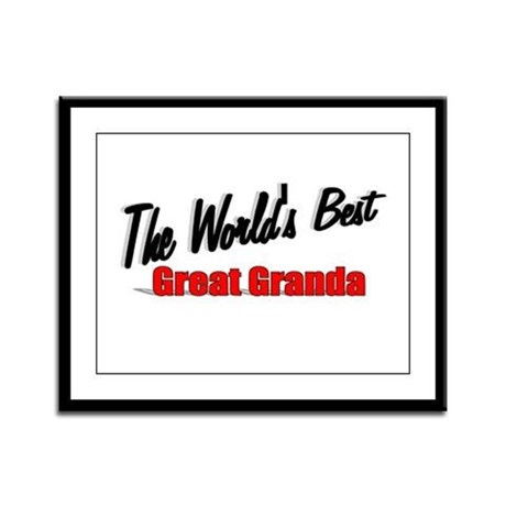 """The World's Best Great Granda"" Framed Panel Print"