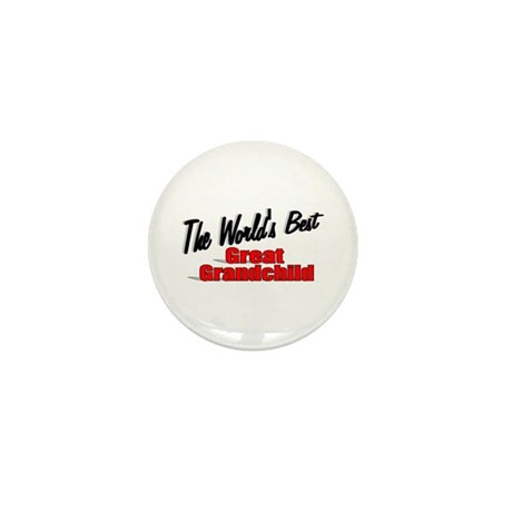"""The World's Best Great Grandchild"" Mini Button"