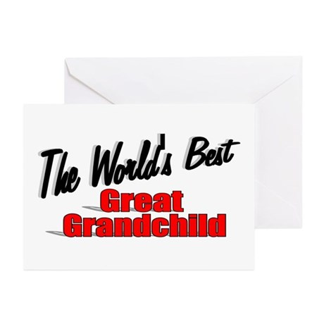 """The World's Best Great Grandchild"" Greeting Cards"