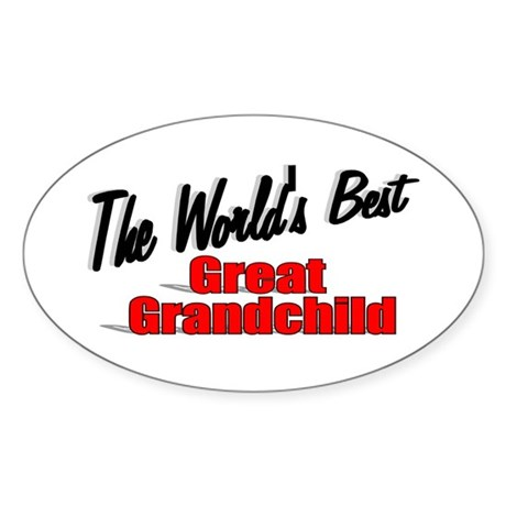 """The World's Best Great Grandchild"" Oval Sticker"