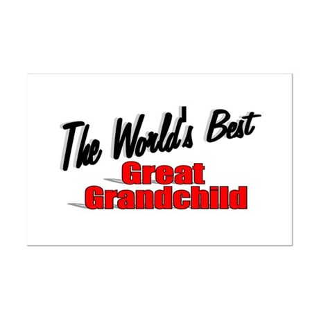 """The World's Best Great Grandchild"" Mini Poster Pr"