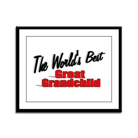 """The World's Best Great Grandchild"" Framed Panel P"