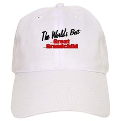 """The World's Best Great Grandchild"" Cap"