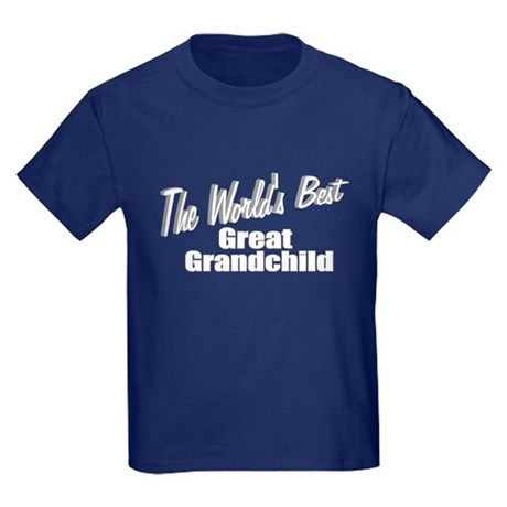 """The World's Best Great Grandchild"" Kids Dark T-Sh"