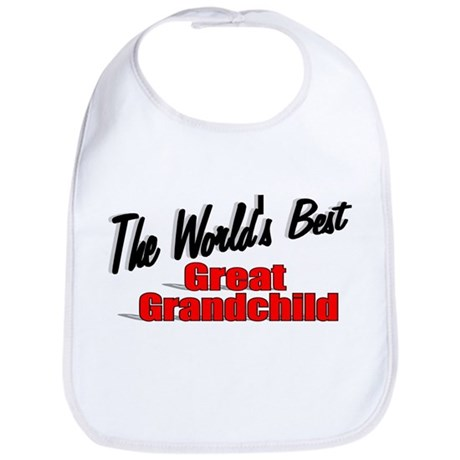 """The World's Best Great Grandchild"" Bib"