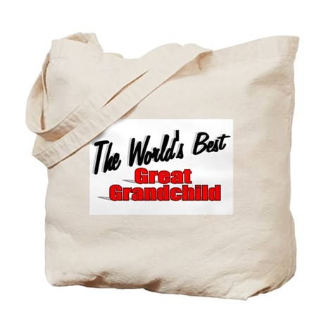 """The World's Best Great Grandchild"" Tote Bag"