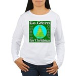 Go Green For Christmas Women's Long Sleeve T-Shirt