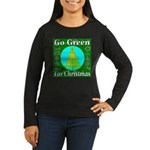 Go Green For Christmas Women's Long Sleeve Dark T-