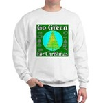Go Green For Christmas Sweatshirt