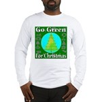 Go Green For Christmas Long Sleeve T-Shirt