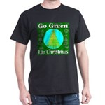 Go Green For Christmas Dark T-Shirt