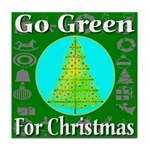Go Green For Christmas Tile Coaster