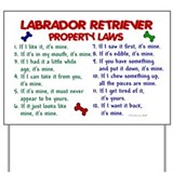 Labrador Retriever Property Laws 2 Yard Sign