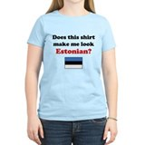 Make Me Look Estonian T-Shirt