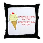 HAPPY BIRTHDAY (ICE CREAM) Throw Pillow