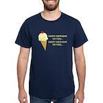 HAPPY BIRTHDAY (ICE CREAM) Dark T-Shirt