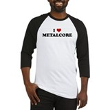 I Love METALCORE Baseball Jersey