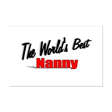 """The World's Best Nanny"" Mini Poster Print"