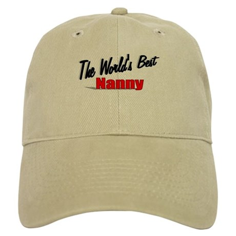 """The World's Best Nanny"" Cap"