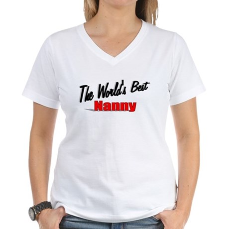"""The World's Best Nanny"" Women's V-Neck T-Shirt"