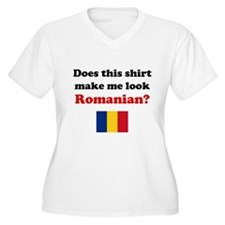 Make Me Look Romanian T-Shirt