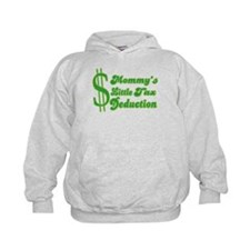 Mommy's Little Tax Deduction Hoodie