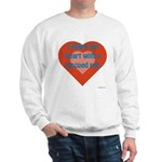 I Share My Heart Sweatshirt