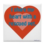 I Share My Heart Tile Coaster