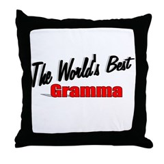 """The World's Best Gramma"" Throw Pillow"