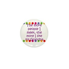 The more people I meet, the m Mini Button (10 pack