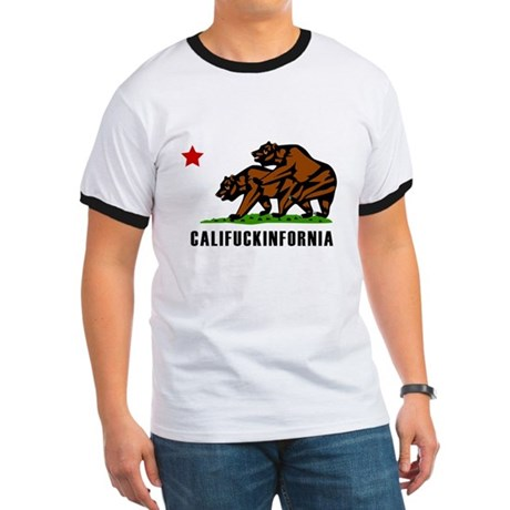 Califuckinfornia Ringer T