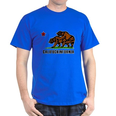 Califuckinfornia T-Shirt