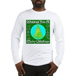 Wishing You A Merry Christmas Long Sleeve T-Shirt