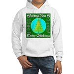 Wishing You A Merry Christmas Hooded Sweatshirt