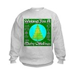 Wishing You A Merry Christmas Kids Sweatshirt