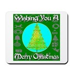 Wishing You A Merry Christmas Mousepad