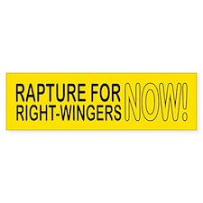RAPTURE NOW! Bumper Bumper Sticker