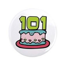 "101st Birthday Cake 3.5"" Button"