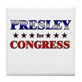 PRESLEY for congress Tile Coaster