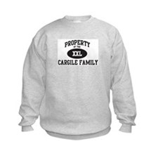 Property of Cargile Family Sweatshirt