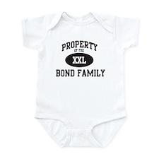 Property of Bond Family Infant Bodysuit