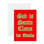God is Santa 4 Adults Greeting Card