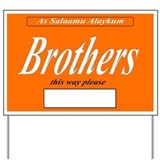 Brothers this way Yard Sign