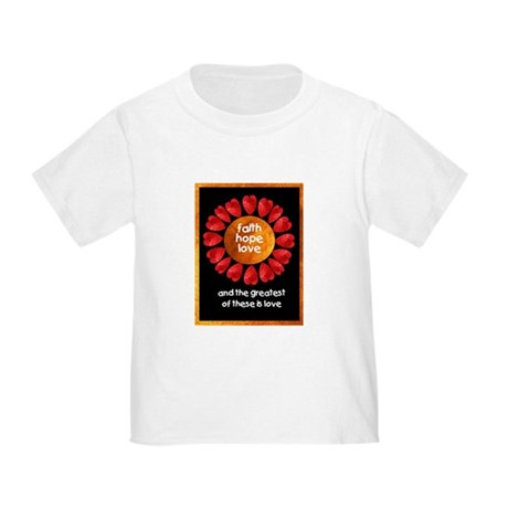Faith Hope Love Toddler T-Shirt