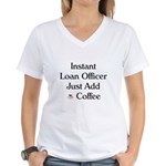 Instant Loan Officer Women's V-Neck T-Shirt
