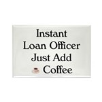 Instant Loan Officer Rectangle Magnet (10 pack)