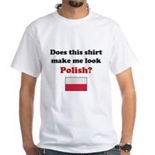 Make Me Look Polish Shirt