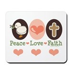 Peace Love Faith Christian Mousepad