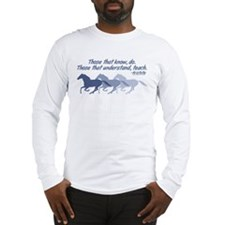 Those that understand, teach Long Sleeve T-Shirt