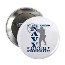 "Best Friend Fought Freedom - NAVY 2.25"" Button"
